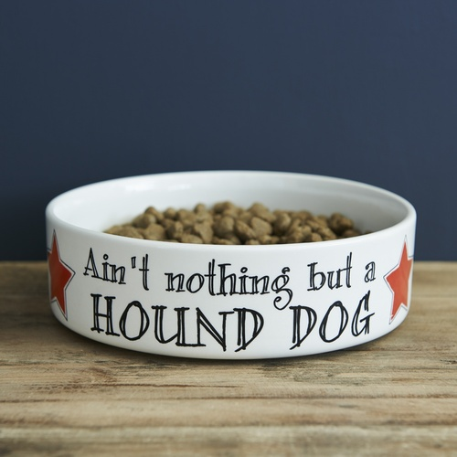 Ain't nothing but a hound dog - dog bowl