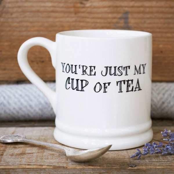 You're just my cup of tea - plain mug , Love Mugs ,
