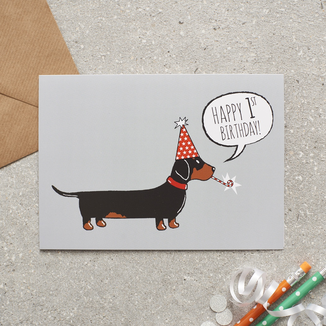 Dachshund 1st Birthday Card Mischievous Mutts Greeting Cards