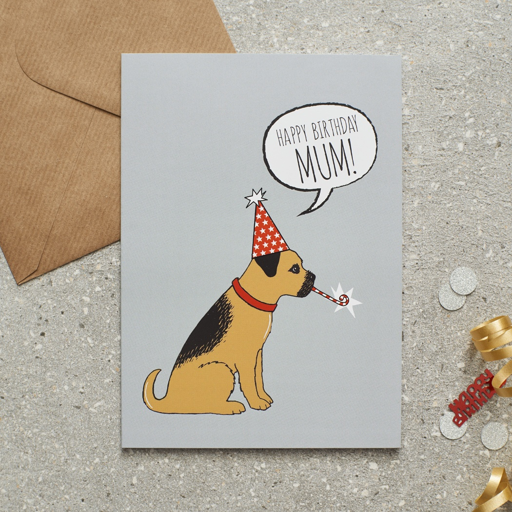 Border Terrier Happy Birthday Mum Card , Mischievous Mutts > Greeting Cards , Border Terrier