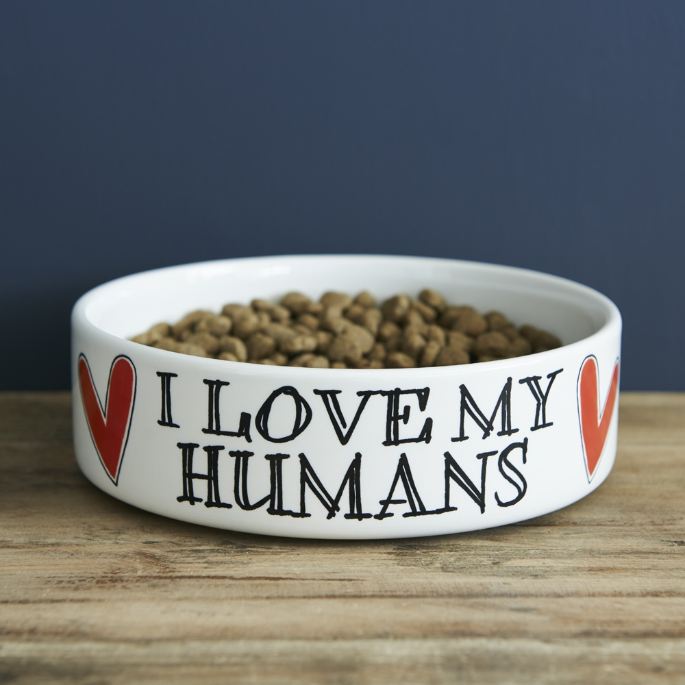I love my humans dog bowl , Mutts & Moggies > Dog bowls ,