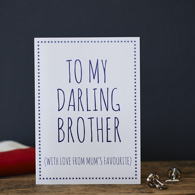 Darling Brother love from Mum's favourite Card