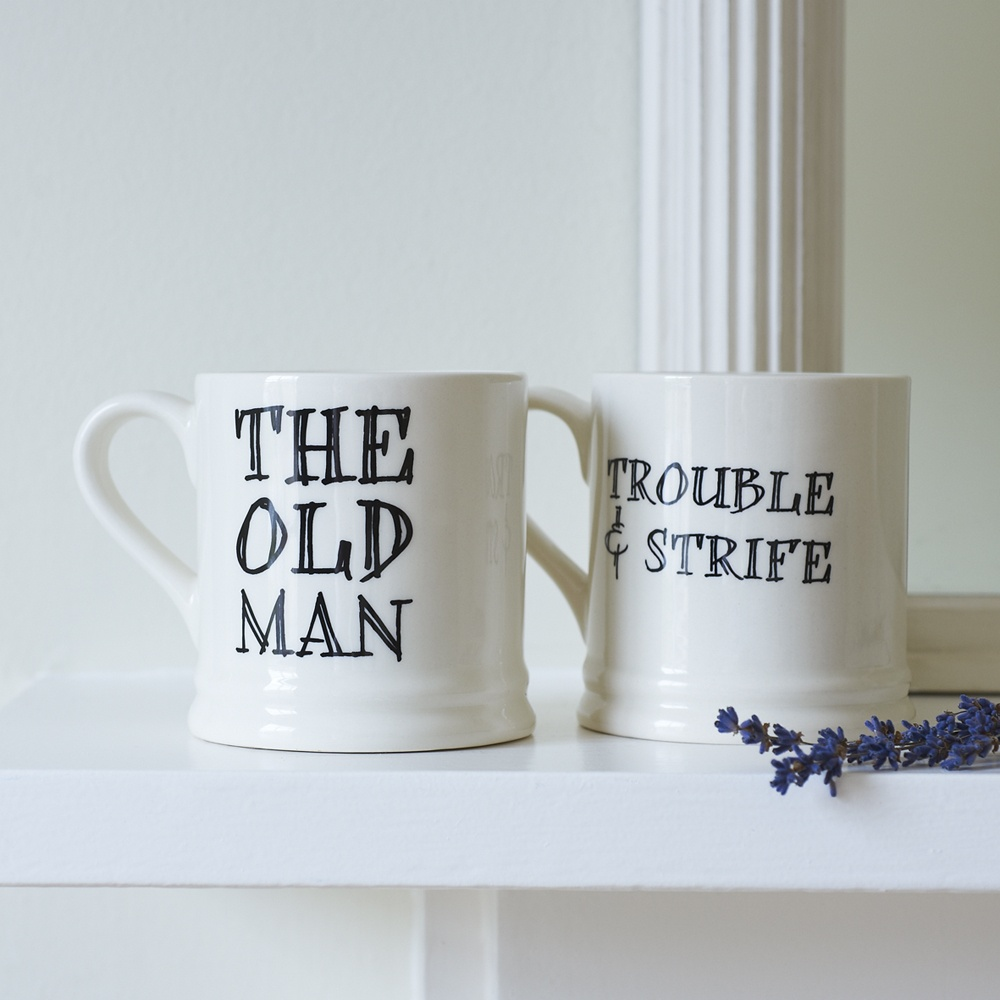 Trouble And Strife mug and The Old Man mug