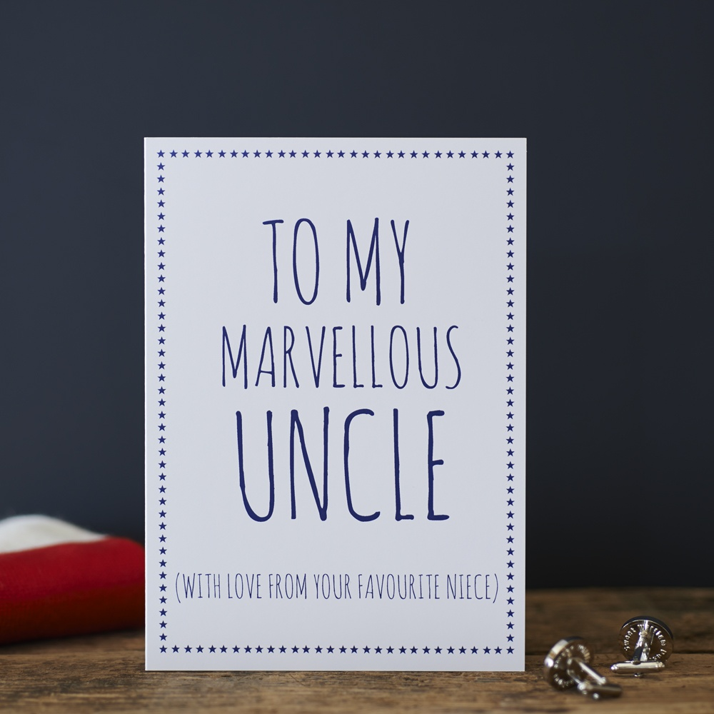 To my marvellous uncle with love from your favourite niece Greetings Card